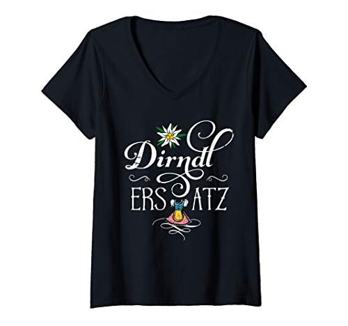 Damen Dirndl Ersatz lustige Sprüche Oktoberfest Wiesn Damen Frauen T-Shirt mit V-Ausschnitt
