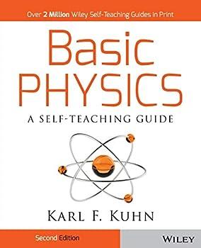 Paperback Basic Physics: A Self-Teaching Guide Book