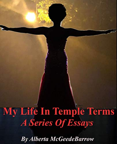 My Life in Temple Terms: A series of essays and vignettes