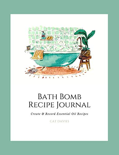 Bath Bomb Recipe Journal - Create and Record your Essential Oil Recipes