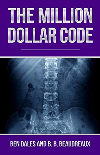 The Million Dollar Code: When Healthcare Hurts Instead of Heals