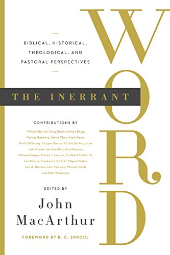 Image of The Inerrant Word: Biblical, Historical, Theological, and Pastoral Perspectives