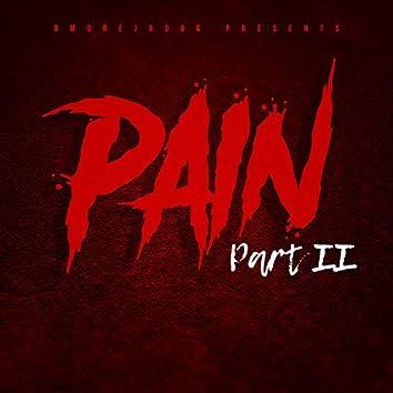 Pain, Pt. II