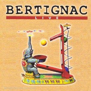 Telle est ma vie : Bertignac Live