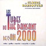 Les Tubes Du Thé Dansant De L'an 2000