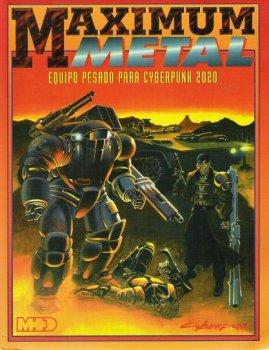 Maximum Metal (equipo pesado para Cyberpunk 2020)