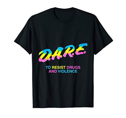 DARE 90s drugs T-Shirt