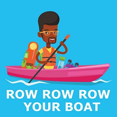 Row Row Row Your Boat, Row Row Row Your Boat Kids & Boys And Girls Come Out To Play