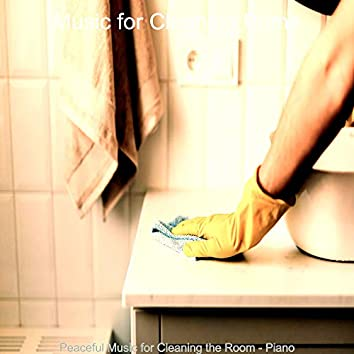 Peaceful Music for Cleaning the Room - Piano