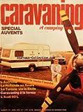 CARAVANING ET CAMPING CARS [No 274] du 01/04/1979 - SPECIAL AUVENTS - L'AUTRICHE - LA HOLLANDE EN FLEURS - LA TUNISIE VIA LA SICILE - CARVANING A LA FERME - L'AUDI 80 L