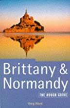 Brittany and Normandy: The Rough Guide