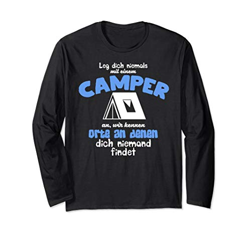 Leg dich niemals mit einem Camper an, Camping, Camper Langarmshirt