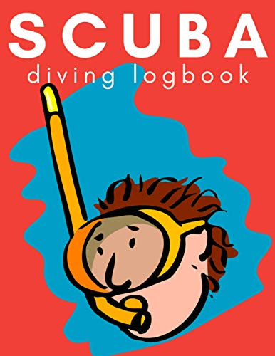 Scuba Diving Log Book: Dive Log for Underwater Divers