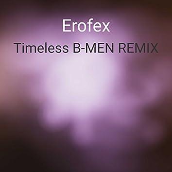 Timeless (B Men Remix)
