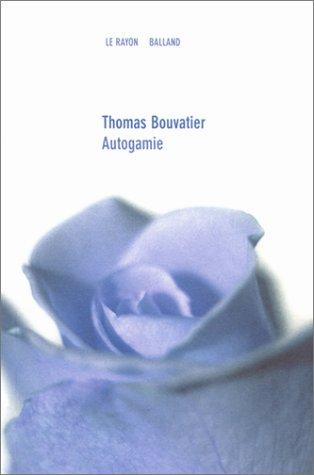 Autogamie (Le Rayon)