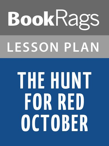 Lesson Plans The Hunt for Red October (English Edition)