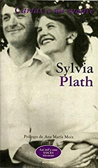 Cartas a mi madre par Sylvia Plath