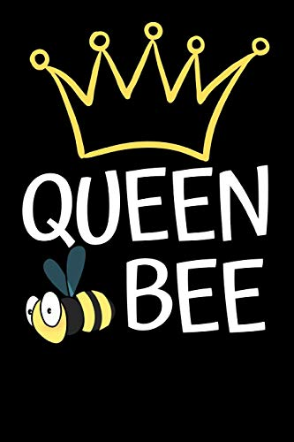 "Queen Bee: Funny Bee Lovers Notebook/Journal (6"" X 9"")"