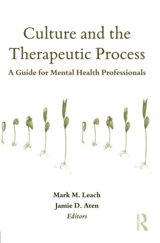 Culture and the Therapeutic Process (Counseling and Psychotherapy)