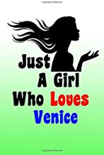 """just Girl Who Loves Venice Journal: 60 Blank Lined Pages - 6""""x 9"""" Notebook With Funny Sea Girl Print On The Cover.Cute Gif..."""