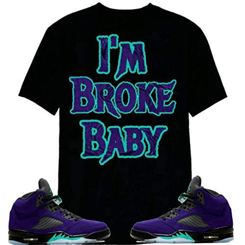 Sneaker Tee Matching Jordan 5 Alternate Grape- I'm Broke Baby Tshirt Longsleeve Hoodie Unisex Adult Clothing