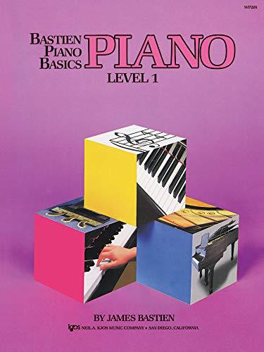 Bastien, J: Bastien Piano Basics: Piano Level 1