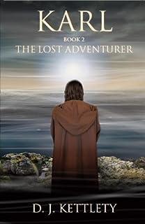 Karl - The Lost Adventurer (The Karl Axilion Triliogy Book 2) (English Edition)
