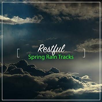 #10 Restful Spring Rain Tracks for Relaxation