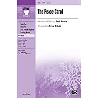 The Peace Carol - Words and music by Bob Beers / arr. Greg Gilpin - Choral Octavo - SSA