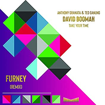 Take Your Time (Furney Remix)