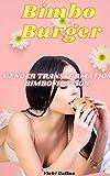 Bimbo Burger: Gender Transformation! Bimbofication! (English Edition)