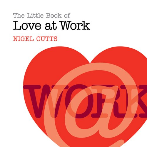 The Little Book of Love at Work cover art