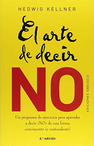 El arte de decir no (NUEVA CONSCIENCIA)