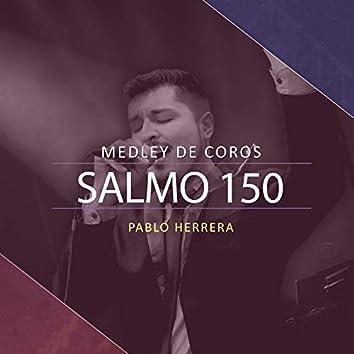 Salmo 150 (Medley de Coros)
