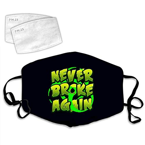 Ne-ver Br-oke Again Unisex Mouth Mask and 2 Filters, Face Cover Adjustable Ear Loops for Outdoors