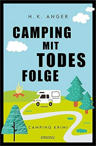 Camping mit Todesfolge: Camping Krimi