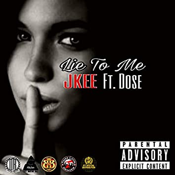 Lie To Me (feat. Dose)