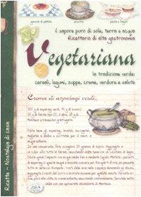 Perfect Paperback Ricettario di alta gastronomia vegetariana Book