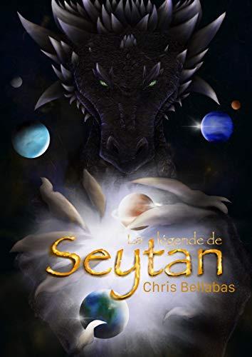 La Légende de SeyTan par [Chris Bellabas]