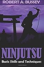 Ninjutsu: Basic Skills & Techniques