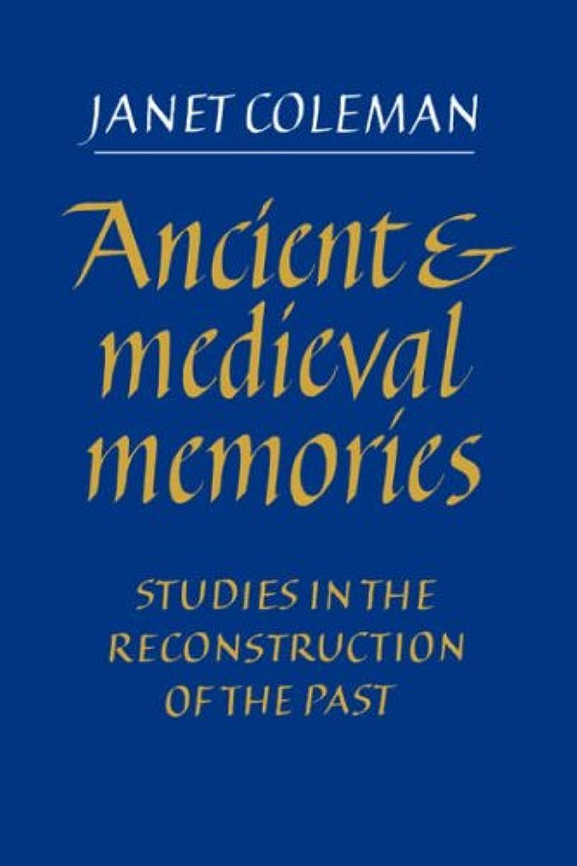 擬人化交通へこみAncient and Medieval Memories: Studies in the Reconstruction of the Past
