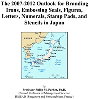 The 2007-2012 Outlook for Branding Irons, Embossing Seals, Figures, Letters, Numerals, Stamp Pads, and Stencils in Japan