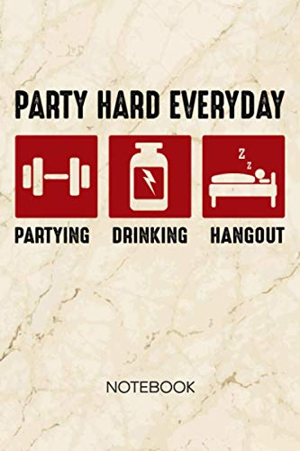 Party Hard Everyday: NOTEBOOK GRID-LINED Fitness Journal for Body Builder - A5 6x9 120 Pages GRIDDED Funny Fitness Quotes Diary - Fitness Party Notepad SQUARED Paper - Workout Routine Sketchbook