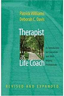 Therapist as Life Coach: An Introduction for Counselors and Other Helping Professionals (Revised and Expanded) (Norton Professional Books (Hardcover))