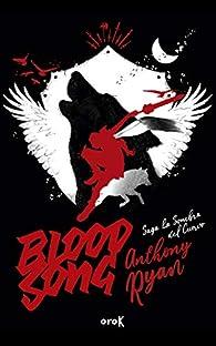 BLOOD SONG par Anthony Ryan