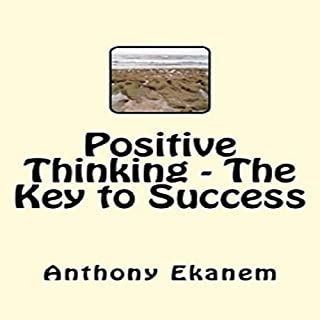 Positive Thinking - The Key to Success cover art
