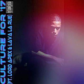 Culture for 17 (feat. Lord Apex, Lava La Rue)