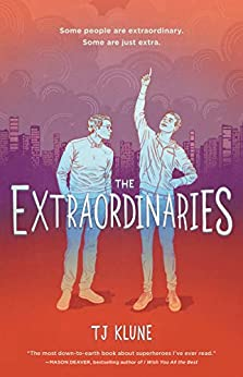 The Extraordinaries by [TJ Klune]