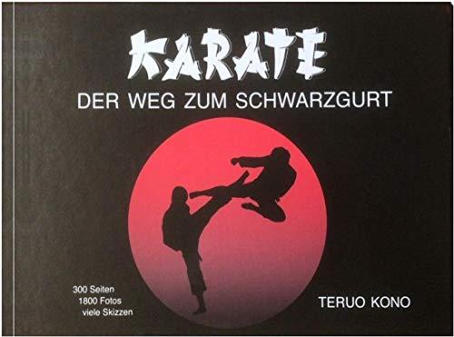 Budodrake Karate - Der Weg zum Schwarzgurt (Kono)