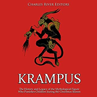 Krampus: The History and Legacy of the Mythological Figure Who Punishes Children During the Christmas Season cover art